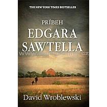 David Wroblewski Príbeh Edgara Sawtella