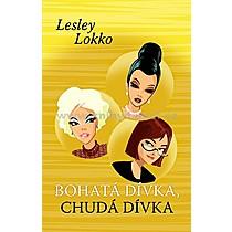 Lesley Lokko Bohatá dívka chudá dívka
