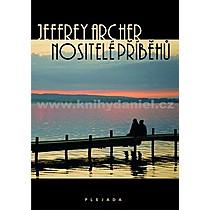 Jeffrey Archer Nositelé příběhů