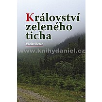 Václav Beran Království zeleného ticha