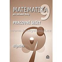 Jitka Milena Boušková Brzoňová Matematika 9 pro základní školy Algebra Pracovní sešit