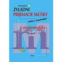 Lilla Koreňová Zvládni prijímacie skúšky z matematiky na stredné školy