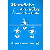 Miroslava Čížková Metodická příručka k výuce Českého jazyka