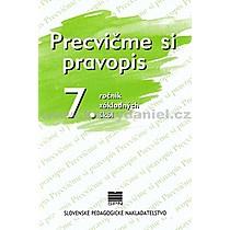 Kolektív autorov: Precvičme si pravopis 7 ročník základných škôl