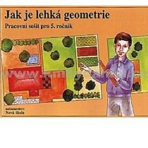 Jak je lehká geometrie Pracovní sešit pro 5 ročník
