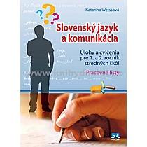 Katarína Weissová Slovenský jazyk a komunikácia