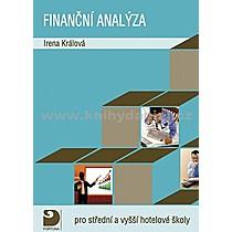 Irena Králová Finanční analýza pro střední a vyšší hotelové školy