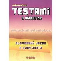 Renáta Lukačková Testami k maturite Slovenský jazyk a literatúra 2 vydanie