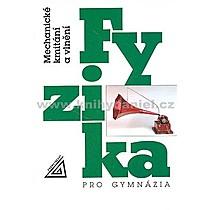 Oldřich Lepil Fyzika pro gymnázia