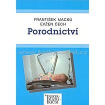 František Evžen Macků Čech Porodnictví