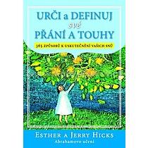 Esther Jerry Hicks Urči a definuj své přání