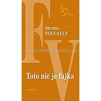 Michel Foucault Toto nie je fajka