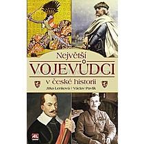 Jitka Václav Lenková Pavlík Největší vojevůdci v české historii