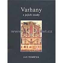 Jan Tomíček Varhany a jejich osudy