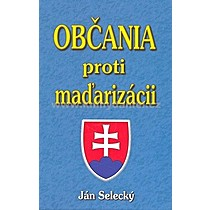 Ján Selecký Občania proti maďarizácii