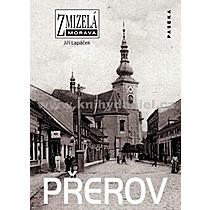 Jiří Lapáček Zmizelá Morava Přerov
