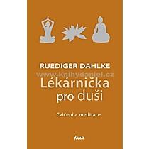 Ruediger Dahlke Lékárnička pro duši Cvičení a meditace