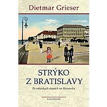 Dietmar Grieser Strýko z Bratislavy