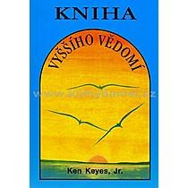 Ken Keyes Kniha vyššího vědomí