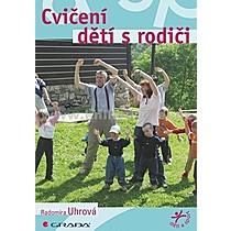Radomíra Uhrová Cvičení dětí s rodiči