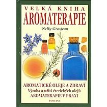 Nelly Grosjean Velká kniha aromaterapie