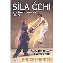 Bruce Frantzis Síla Čchi