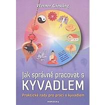 Werner Giessing Jak správně pracovat s kyvadlem