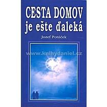 Jozef Potúček Cesta domov je ešte ďaleká