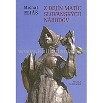 Michal Eliáš Z dejín matíc slovanských národov