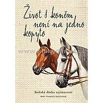 Mary Frances Budziková Život s koněm není na jedno kopyto