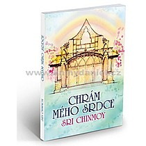 Sri Chinmoy Chrám mého srdce
