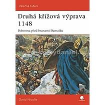 David Nicolle Druhá křížová výprava 1148
