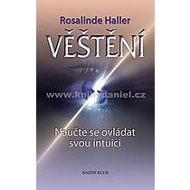 Rosalinde Haller Věštění Naučte se ovládat svou intuici