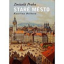 Kateřina Bečková Zmizelá Praha