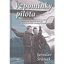 Jaroslav Šrámek Vzpomínky pilota