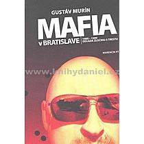 Gustáv Murín Mafia v Bratislave