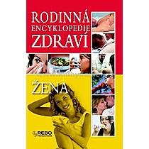 Rodinná encyklopedie zdraví Žena