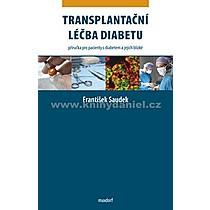 František Saudek Transplantační léčba diabetu