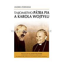 Andrea Tornielli Tajomstvo pátra Pia a Karola Wojtyłu