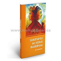 Sri Chinmoy Siddhárta se stává Buddhou