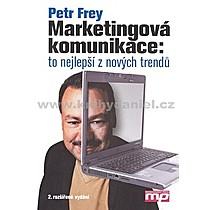 Petr Frey Marketingová komunikace