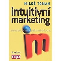 Miloš Toman Intuitivní marketing