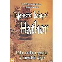 Ruth Schumann Antelme Tajemství bohyně Hathor