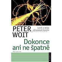 Peter Woit Dokonce ani ne špatně