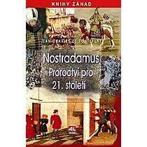Jean Charles De Fontburne Nostradamus proroctví pro 21 století