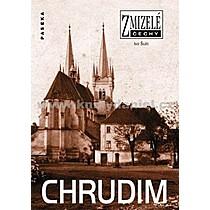 Ivo Šulc Zmizelé Čechy Chrudim