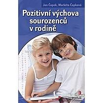 Jan Markéta Čapek Čapková Pozitivní výchova sourozenců v rodině