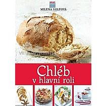 Milena Volfová Chléb v hlavní roli