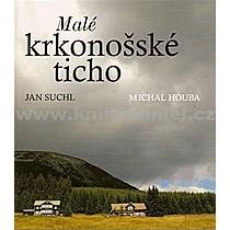Jan Suchl Malé krkonošské ticho