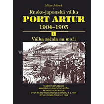 Milan Jelínek Port Artur 1904 1905 1 díl Válka začala na moři